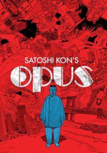 pero que también estaba trabajando en un manga llamado Opus